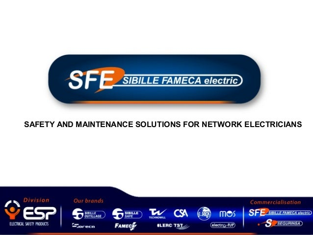 SAFETY AND MAINTENANCE SOLUTIONS FOR NETWORK ELECTRICIANS