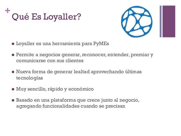 Loyaller en la panaderia Que Rico Slide 2