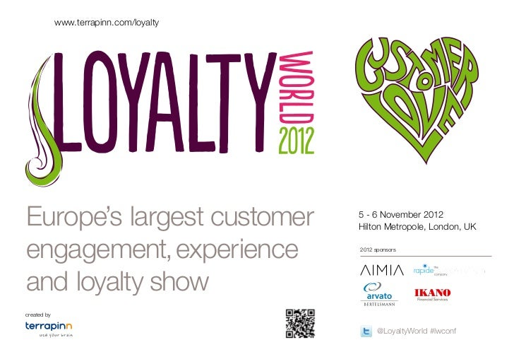 www.terrapinn.com/loyaltyEurope's largest customer                5 - 6 November 2012                                     ...