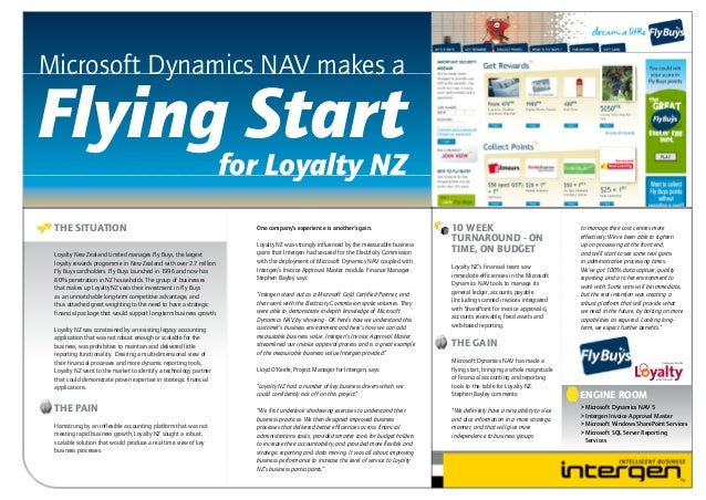 Microsoft Dynamics NAV makes a  Flying Start  for Loyalty NZ  THE SITUATION Loyalty New Zealand Limited manages Fly Buys, ...
