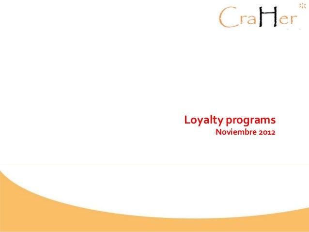 Loyalty programs Noviembre 2012
