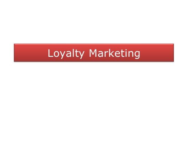 Loyalty Marketing