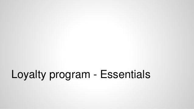 Loyalty program - Essentials
