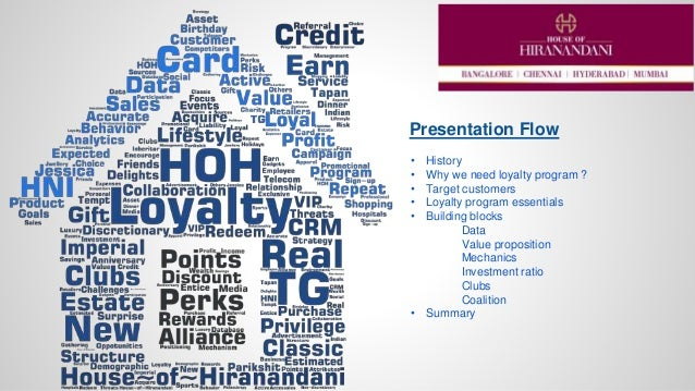 Presentation Flow • History • Why we need loyalty program ? • Target customers • Loyalty program essentials • Building blo...