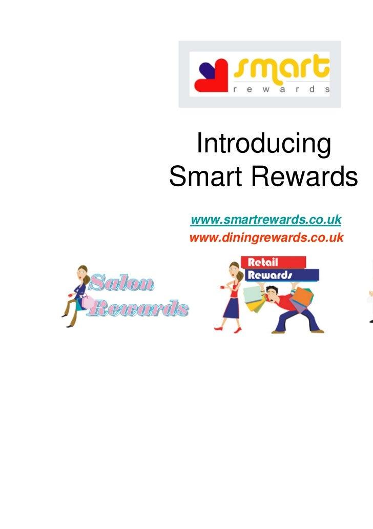 IntroducingSmart Rewards www.smartrewards.co.uk www.diningrewards.co.uk