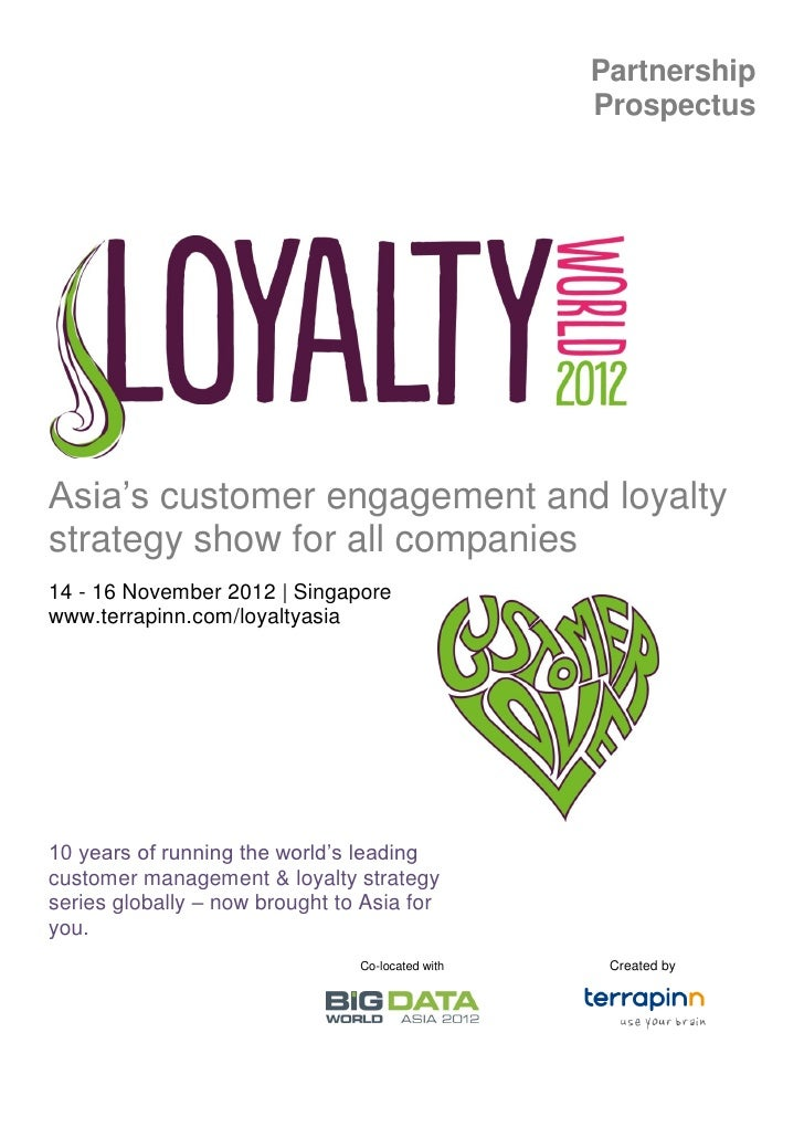 Partnership                                                  ProspectusAsia's customer engagement and loyaltystrategy show...