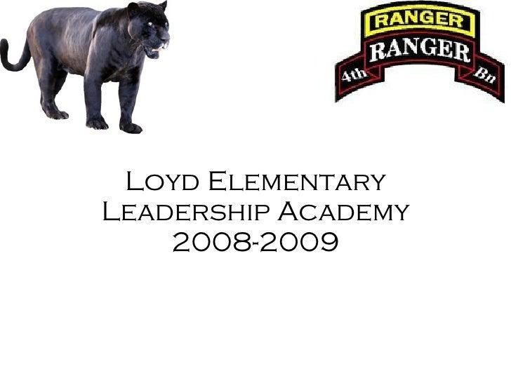 Loyd Elementary Leadership Academy 2008-2009