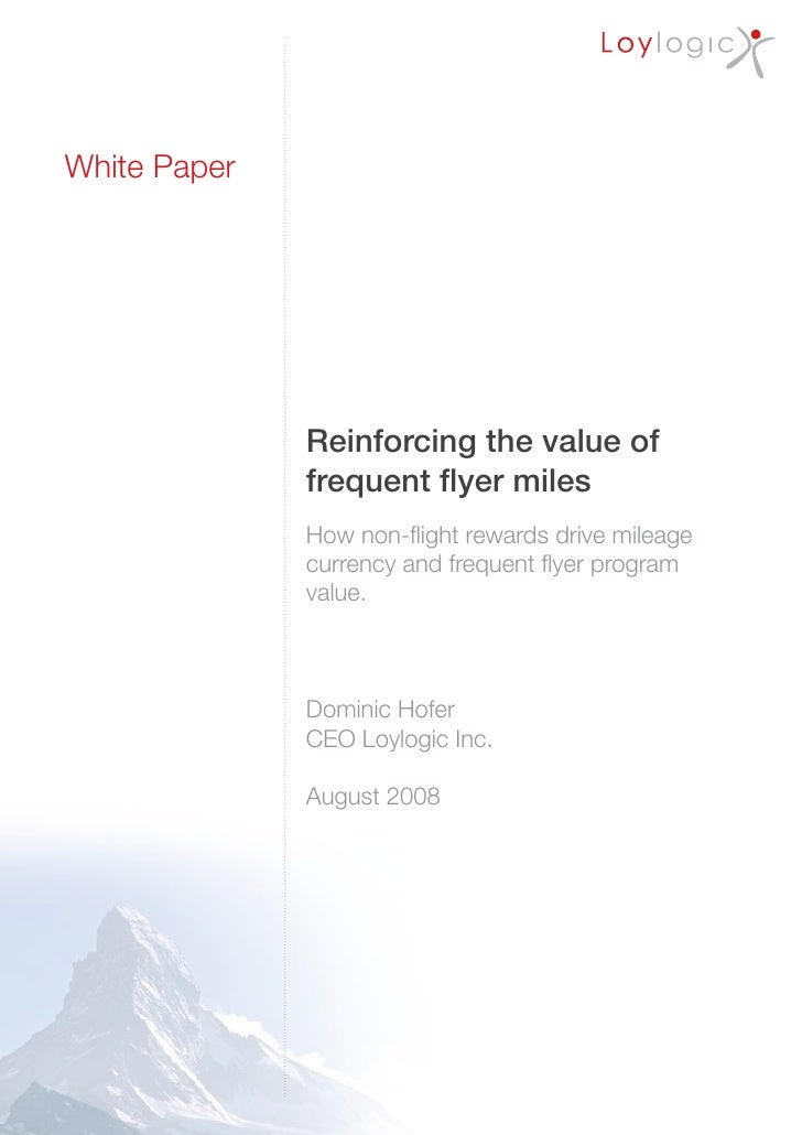 White Paper                   Reinforcing the value of               frequent flyer miles               How non-flight rew...
