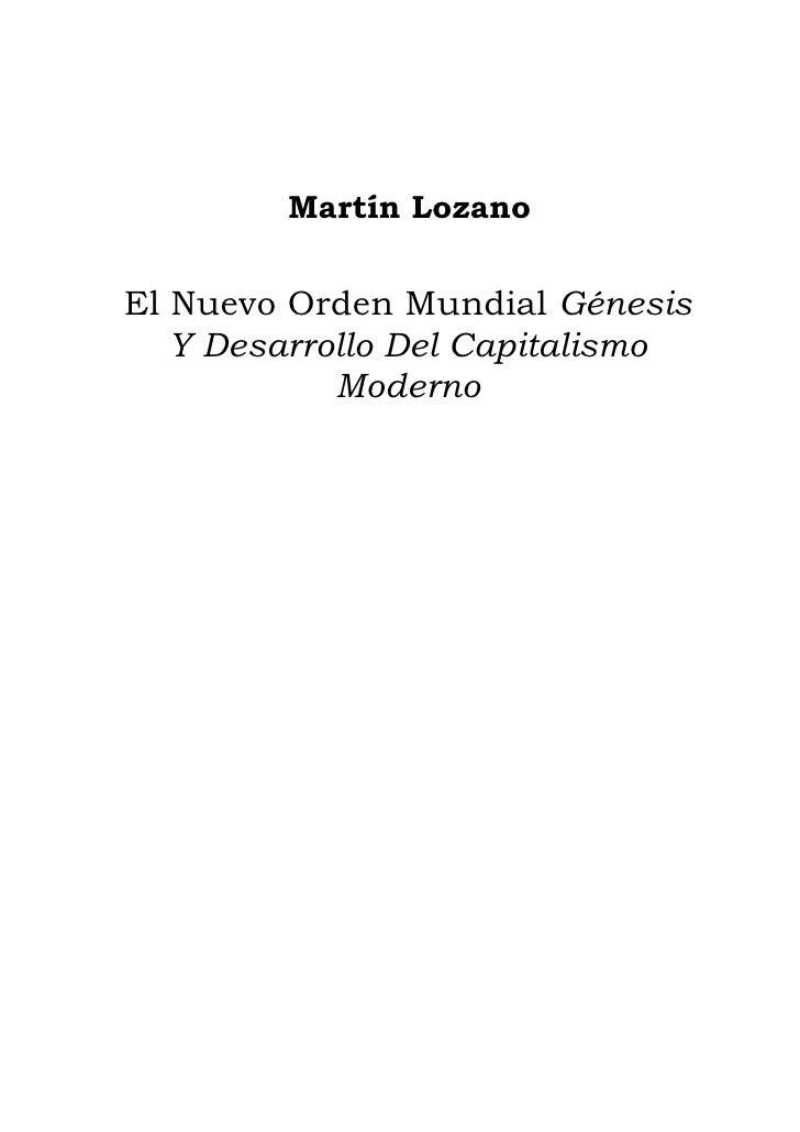 Martín LozanoEl Nuevo Orden Mundial Génesis   Y Desarrollo Del Capitalismo            Moderno
