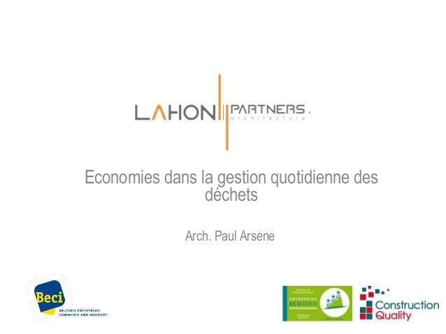 Economies dans la gestion quotidienne des déchets Arch. Paul Arsene