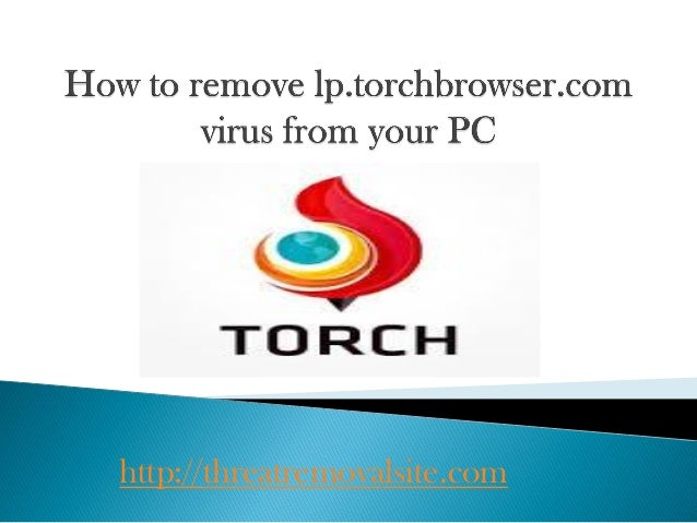 Remove lp torchbrowser com pop-up adware – get rid of lp torchbrowser…