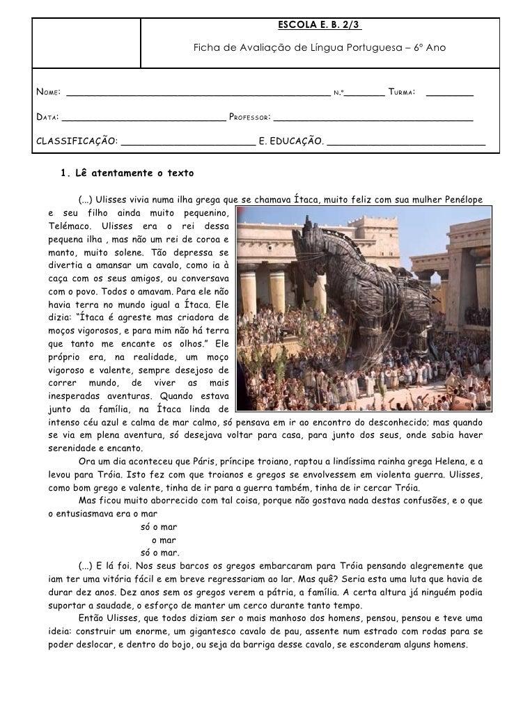 ESCOLA E. B. 2/3                                    Ficha de Avaliação de Língua Portuguesa – 6º AnoNOME: ________________...