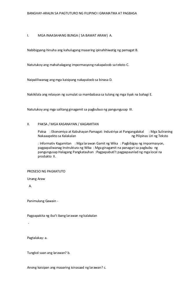 BANGHAY-ARALIN SA PAGTUTURO NG FILIPINO I GRAMATIKA AT PAGBASA  I.  MGA INAASAHANG BUNGA ( SA BAWAT ARAW) A.  Nabibigyang-...
