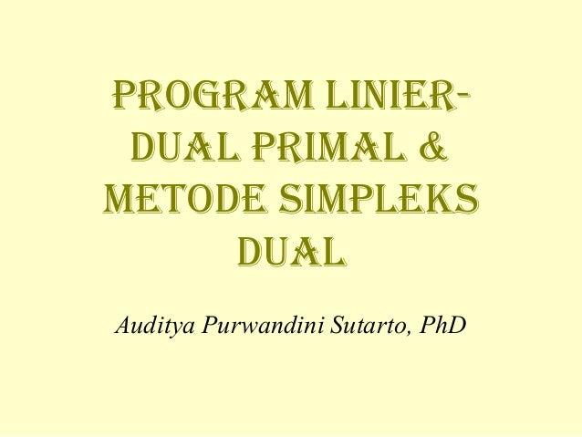 Penelitian Operasional Programa Linier Metode Primal Dual
