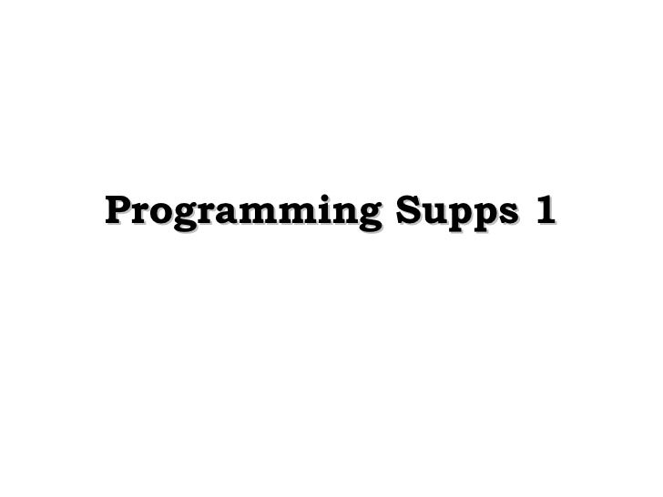 Programming Supps 1