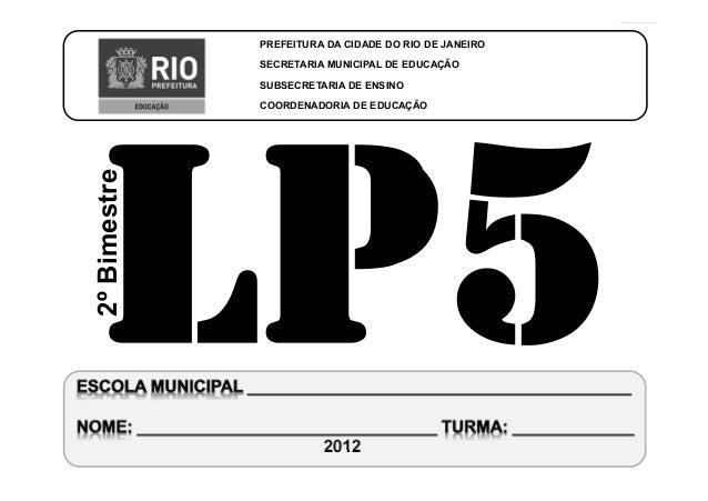 CoordenadoriadeEducaçãoLÍNGUAPORTUGUESA-5ºAno 2ºBIMESTRE/2012 PREFEITURA DA CIDADE DO RIO DE JANEIRO SECRETARIA MUNICIPAL ...