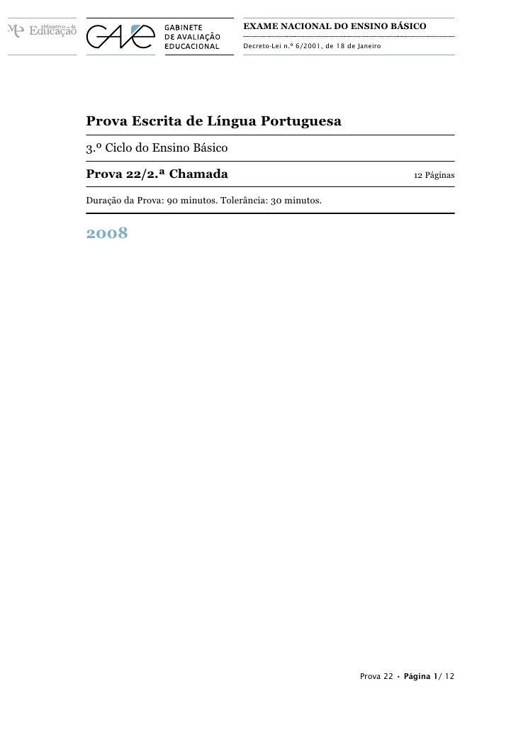 EXAME NACIONAL DO ENSINO BÁSICO                                     Decreto-Lei n.º 6/2001, de 18 de Janeiro     Prova Esc...