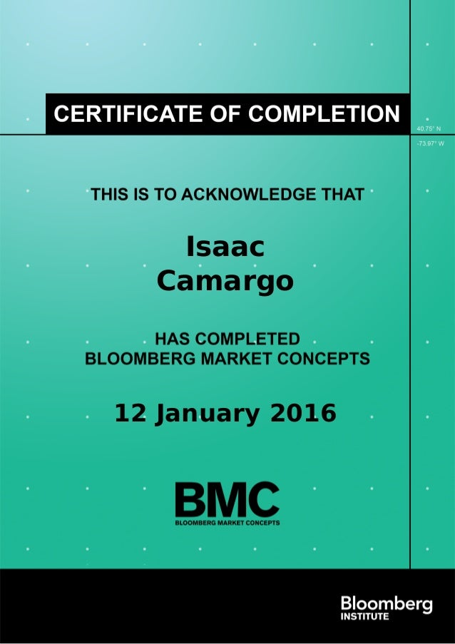 Certificate Of Completion Of The Bloomberg Market Concepts