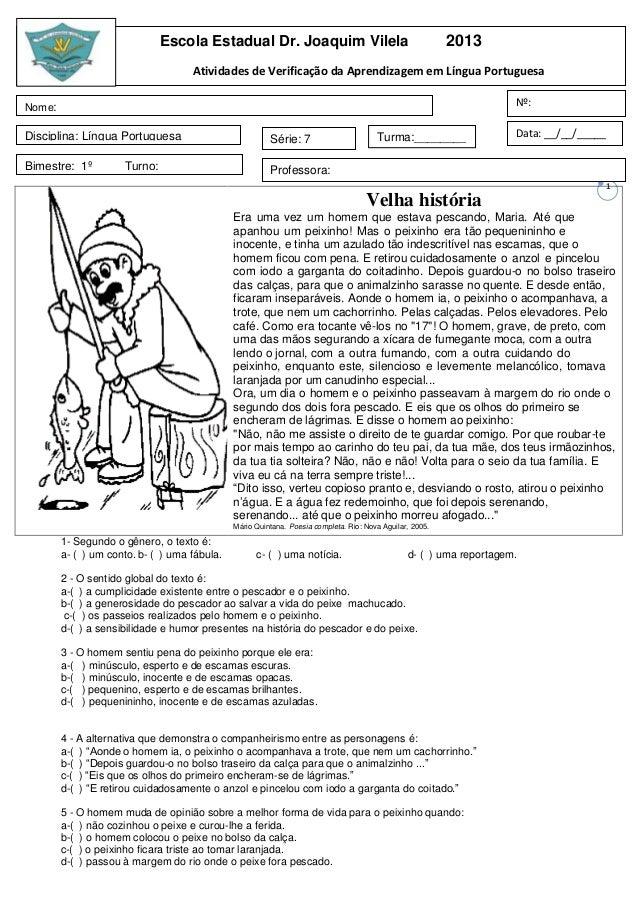 Escola Estadual Dr. Joaquim Vilela                                          2013                                    Ativid...