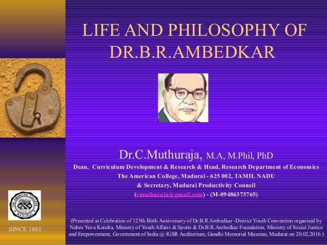 social philosophical thoughts and contributions of dr b r ambedkar essay Description ma part - i political science paper - ii modern indian political thought dr rajan welukar dr d harichandan vice chancellor, professor-cum-director.