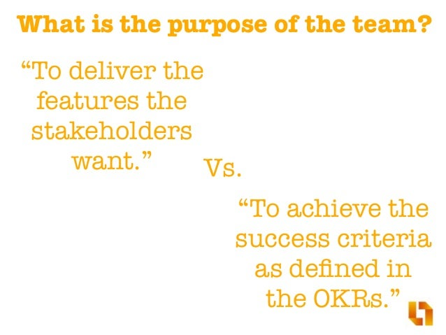 Value-based Timebox You have to deliver value until the end of the OKR cycle.