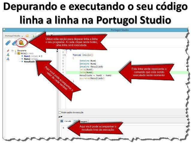 Compare lado a lado e perceba as diferenças  Algoritmo  Portugol IDE  Portugol Studio  C#