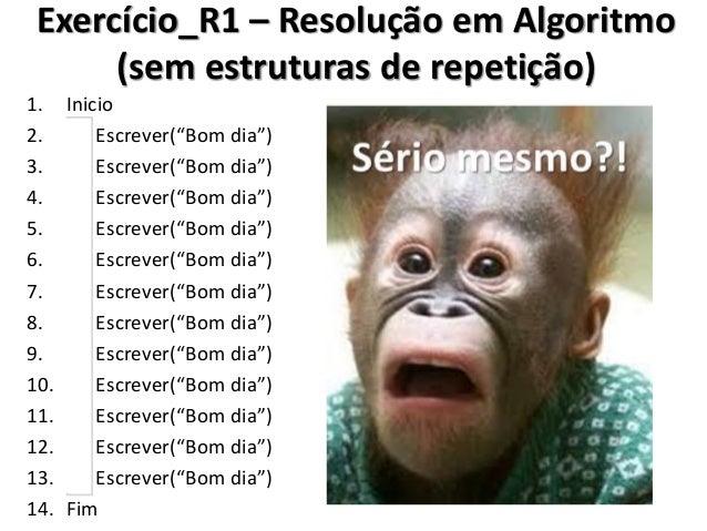 Exercício_R1 - Resolução no Portugol IDE (usando o comando Enquanto)