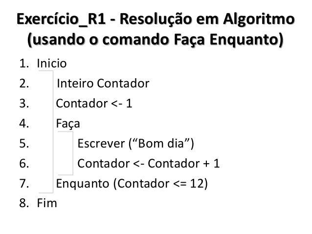 Exercício_R1 - Resolução no C# (usando o comando Faça Enquanto)