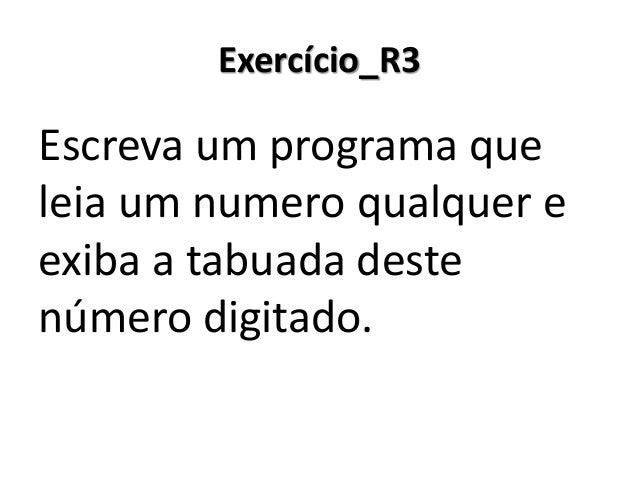 Exercício_R3 Resolução em Portugol Studio  No Portugol Studio, o comando para() aceita que a variável de contador seja dec...