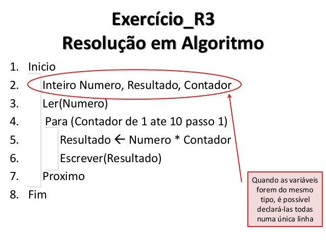 Exercício_R3 Resolução em C#  No C#, o comando for() também aceita que a variável de contador seja declarada e inicializad...