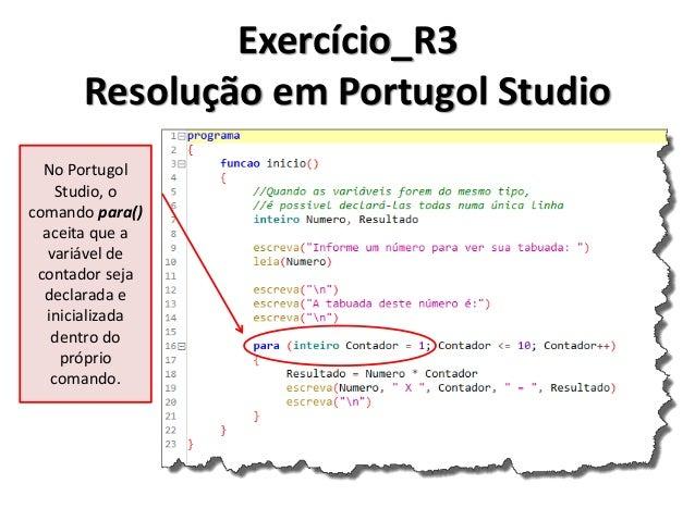 Exercício_R4 Resolução em Algoritmo  1.Inicio  2. Inteiro Numero, Contador  3. Ler(Numero)  4. Para (Contador de Numero at...