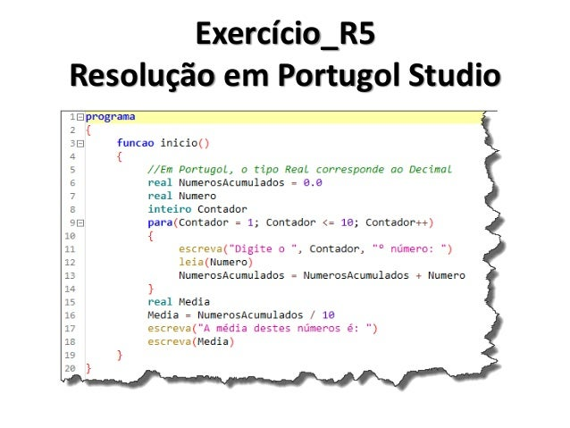 Exercício_R6 Resolução em Algoritmo  1.Inicio  2. Decimal Num1, Num2, Resultado  3. Texto Resposta  4. Faça  5. Ler(Num1) ...