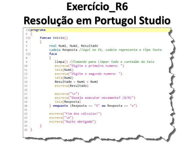 Exercício_R7 Resolução em Algoritmo  1.Inicio  2. Decimal Num, Resultado  3. Faça  4. Ler Num  5. Se Num <= 0  6. Inicio  ...