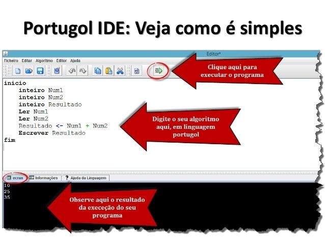 Depurando e executando o seu código linha a linha na Portugol IDE