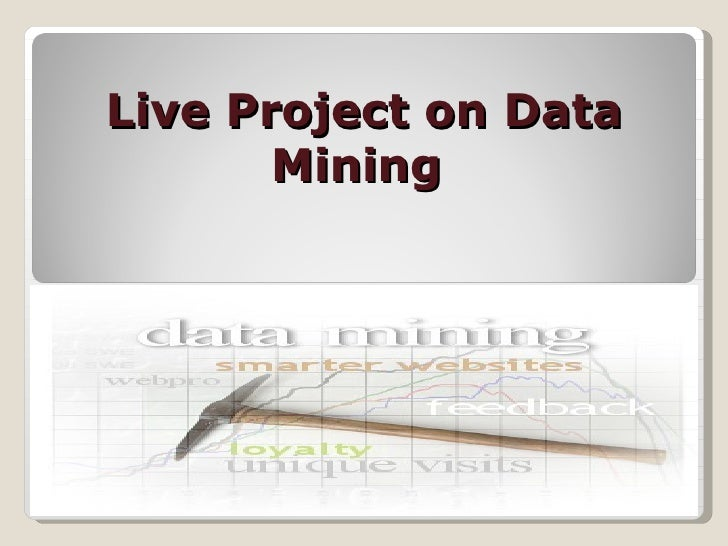 Live Project on Data Mining