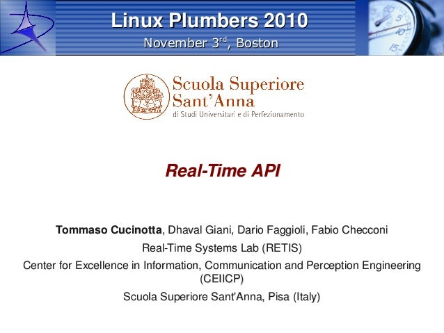 November 3November 3rdrd , Boston, Boston Linux Plumbers 2010Linux Plumbers 2010 Real-Time APIReal-Time API Tommaso Cucino...