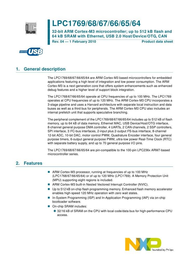 LPC1769/68/67/66/65/64                  32-bit ARM Cortex-M3 microcontroller; up to 512 kB flash and                  64 k...