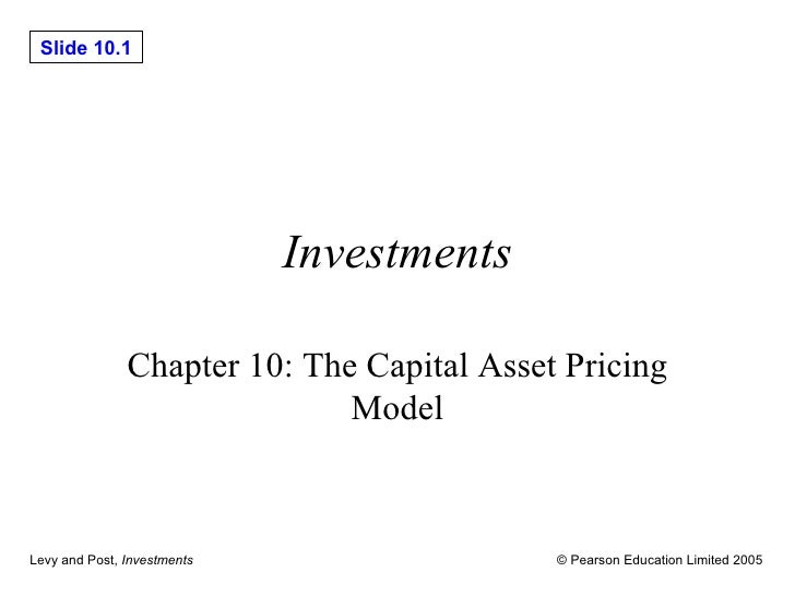 Investments Chapter 10: The Capital Asset Pricing Model