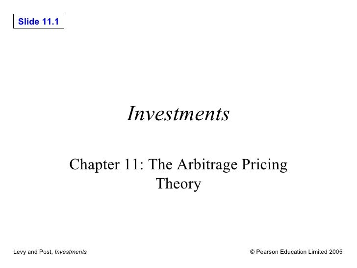 Investments Chapter 11: The Arbitrage Pricing Theory