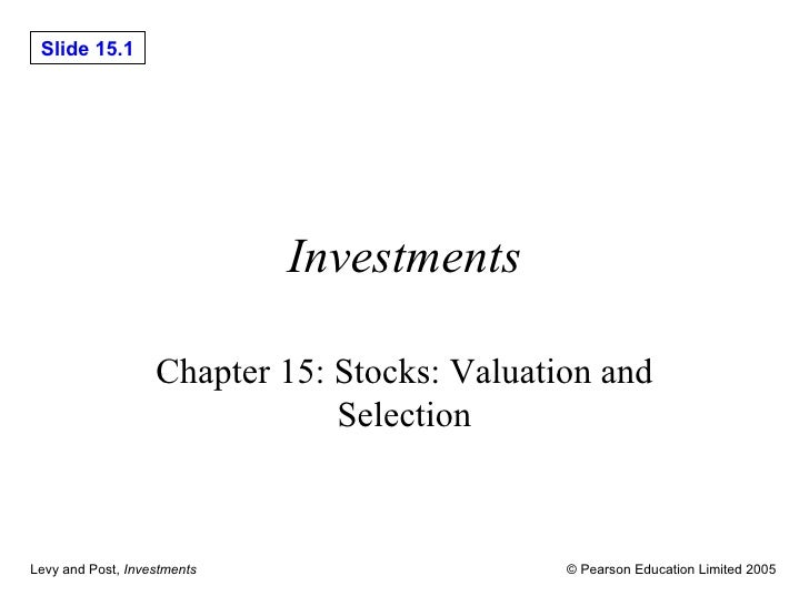 Investments Chapter 15: Stocks: Valuation and Selection