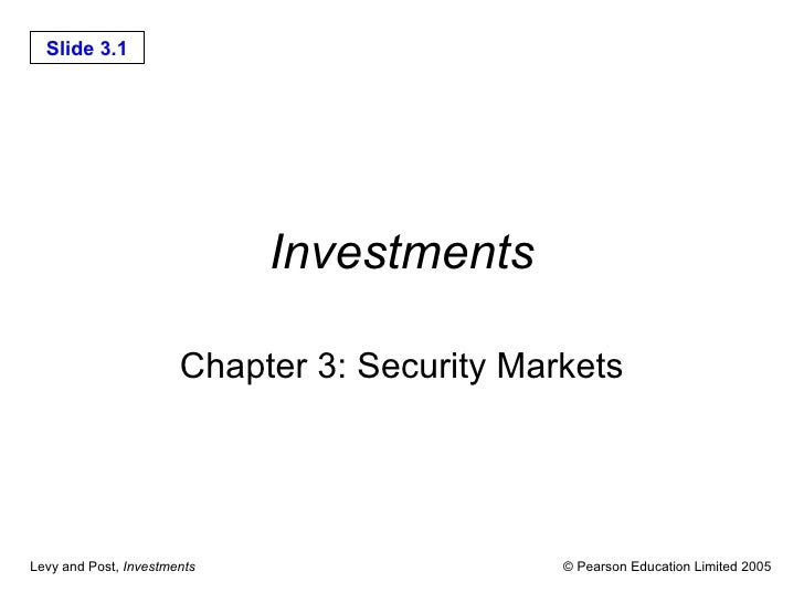 Investments Chapter 3: Security Markets