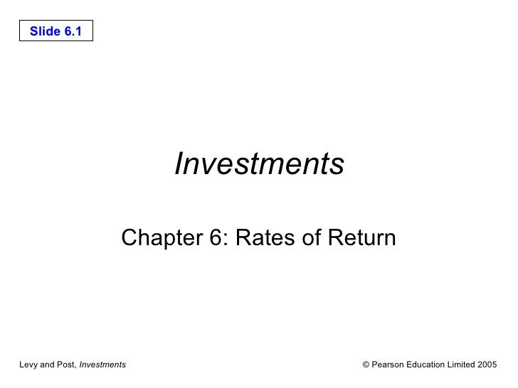 Investments Chapter 6: Rates of Return