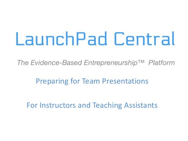 Preparing for Team Presentations For Instructors and Teaching Assistants