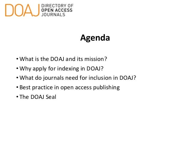 OA Journal Publishing: DOAJ Indexing and Best Practice Slide 2