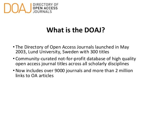 OA Journal Publishing: DOAJ Indexing and Best Practice Slide 3