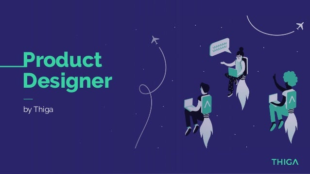Product Designer by Thiga