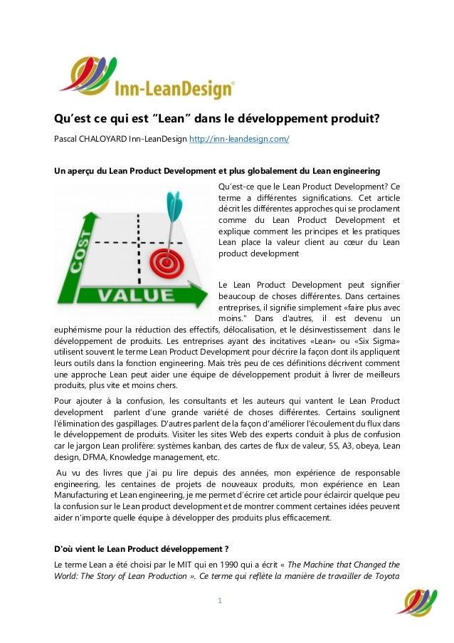 """1 Qu'est ce qui est """"Lean"""" dans le développement produit? Pascal CHALOYARD Inn-LeanDesign http://inn-leandesign.com/ Un ap..."""