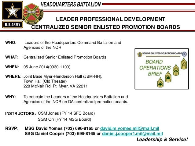 Leadership & Service! LEADER PROFESSIONAL DEVELOPMENT CENTRALIZED SENIOR ENLISTED PROMOTION BOARDS WHO: Leaders of the Hea...