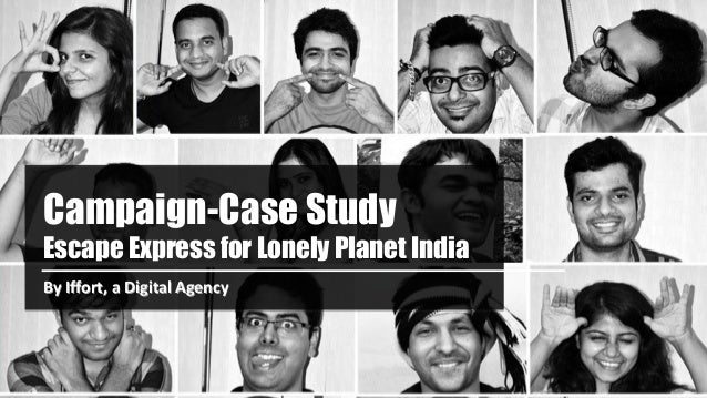 Campaign-Case Study Escape Express for Lonely Planet India By Iffort, a Digital Agency