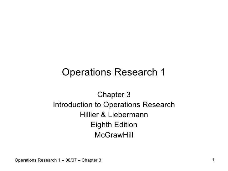 Operations Research 1                                  Chapter 3                   Introduction to Operations Research    ...